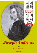 도서 이미지 - 조지프 앤드류스 (Joseph Andrews) : 세계 문학 BEST 영어 원서 746 - 원어민 음성 낭독!