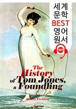 도서 이미지 - 톰 존스의 화려한 모험 (The History of Tom Jones, a Foundling) : 세계 문학 BEST 영어 원서 747 - 원어민 음성 낭독!