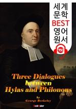 도서 이미지 - 하일라스와 필로누스가 나눈 대화 세 마당 (Three Dialogues between Hylas and Philonous) : 세계 문학 BEST 영어 원서 750 - 원어민 음성