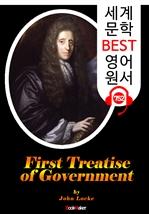 도서 이미지 - 통치론 제1논고 (First Treatise of Government) '존 로크' 정치사상 : 세계 문학 BEST 영어 원서 752 - 원어민 음성 낭독!
