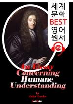도서 이미지 - 인간지성론〈人間知性論〉 (An Essay Concerning Humane Understanding) '존 로크' 철학사상 : 세계 문학 BEST 영어 원서 753 - 원어민 음성