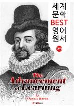 도서 이미지 - 학문의 진보 (The Advancement of Learning) 〈베이컨〉 '영어 최초의 철학서' : 세계 문학 BEST 영어 원서 757