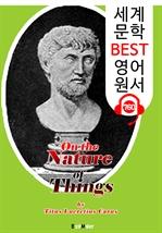도서 이미지 - 사물 본성에 관하여 (On the Nature of Things) '루크레티우스' 철학자 : 세계 문학 BEST 영어 원서 760 - 원어민 음성 낭독!