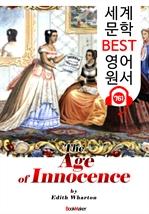 도서 이미지 - 순수의 시대 (The Age of Innocence) '퓰리처 수상 작품' : 세계 문학 BEST 영어 원서 761 - 원어민 음성 낭독!