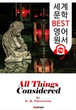 도서 이미지 - 모든 것을 고려해 볼 때 (All Things Considered) 'G. K. 체스터턴' : 세계 문학 BEST 영어 원서 770 - 원어민 음성 낭독!