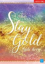 도서 이미지 - 스테이 골드 (Stay gold)