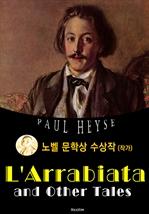 도서 이미지 - 아라비아타 L'Arrabiata (노벨 문학상 수상작 1910 : 영어 원서 읽기)