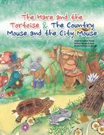 도서 이미지 - The hare and the tortoise & The country mouse and the city mouse
