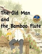 도서 이미지 - The Old Man and the Bamboo Flute