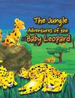 도서 이미지 - 꼬마표범의 정글여행 - The jungle adventures of the baby leopard