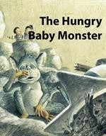 도서 이미지 - 배고픈 아기괴물 - The Hungry Baby Monster