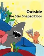 도서 이미지 - 별 모야야 문 밖에 무엇이 있을까 - Outside the star Shaped Door