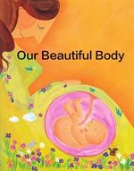 도서 이미지 - 소중한 우리몸 - Our Beautiful Body