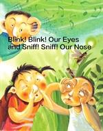 도서 이미지 - 깜빡깜빡 눈 벌렁벌렁 코 - 'Blink! Blink! Our Eyes and Sniff! Sniff! Our Nose'