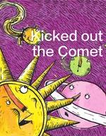 도서 이미지 - 쫓겨난 혜성 - 'Kicked out the Comet'