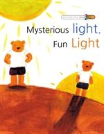 도서 이미지 - 신기한 빛, 재미있는 빛 - 'Mysterious light. Fun Light'