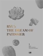 도서 이미지 - 더 드림 오브 파티시에(RYU's The Dream of Patissier). 1