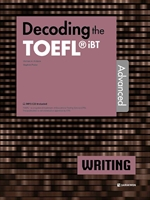 도서 이미지 - Decoding the TOEFL iBT WRITING Advanced