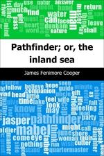 도서 이미지 - Pathfinder; or, the inland sea