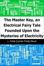 도서 이미지 - The Master Key, an Electrical Fairy Tale Founded Upon the Mysteries of Electricity
