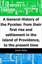 도서 이미지 - A General History of the Pyrates:: from their first rise and settlement in the island of P