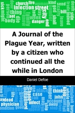 도서 이미지 - A Journal of the Plague Year, written by a citizen who continued all the while in London