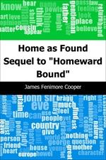 도서 이미지 - Home as Found: Sequel to 'Homeward Bound'