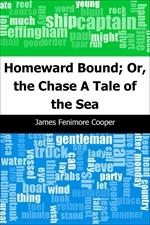 도서 이미지 - Homeward Bound; Or, the Chase: A Tale of the Sea
