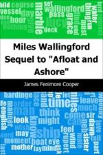 도서 이미지 - Miles Wallingford: Sequel to 'Afloat and Ashore'