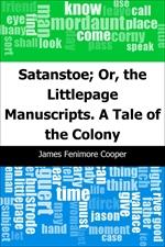 도서 이미지 - Satanstoe; Or, the Littlepage Manuscripts. A Tale of the Colony