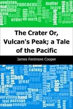 도서 이미지 - The Crater: Or, Vulcan's Peak; a Tale of the Pacific