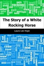 도서 이미지 - The Story of a White Rocking Horse