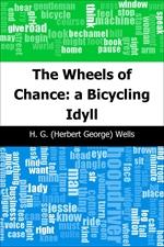 도서 이미지 - The Wheels of Chance: a Bicycling Idyll