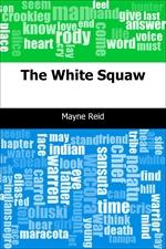 도서 이미지 - The White Squaw