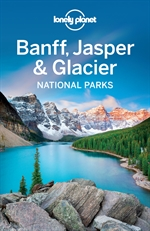 도서 이미지 - Lonely Planet Banff, Jasper and Glacier National Parks