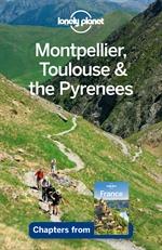 도서 이미지 - Lonely Planet Montpellier, Toulouse & the Pyrenees