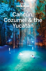 도서 이미지 - Lonely Planet Cancun, Cozumel & the Yucatan