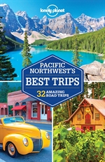 도서 이미지 - Lonely Planet Pacific Northwest's Best Trips