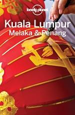 도서 이미지 - Lonely Planet Kuala Lumpur, Melaka & Penang