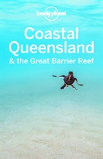 도서 이미지 - Lonely Planet Coastal Queensland & the Great Barrier Reef