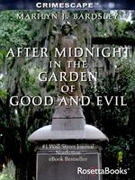 도서 이미지 - After Midnight in the Garden of Good and Evil