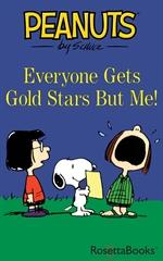 도서 이미지 - Everyone Gets Gold Stars But Me!