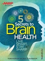도서 이미지 - AARP's 5 Secrets to Brain Health