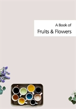 도서 이미지 - A Book of Fruits and Flowers