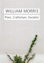 도서 이미지 - William Morris: Poet, Craftsman, Socialist