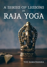 도서 이미지 - A Series of Lessons in Raja Yoga
