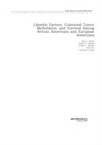도서 이미지 - Lifestyle Factors, Colorectal Tumor Methylation, and Survival Among African Americans and