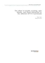 도서 이미지 - The effect of double counting, spin density, and Hund interaction in the different DFT+U f