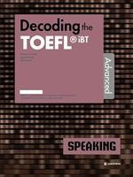 도서 이미지 - Decoding the TOEFL iBT SPEAKING Advanced