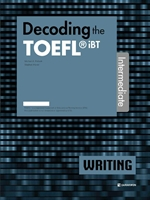 도서 이미지 - Decoding the TOEFL iBT WRITING Intermediate